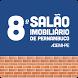 8º Salão Imobiliário de PE by Up to Date Eventos