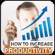Increase Productivity Tips by Afradad Media