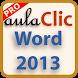 Curso Word 2013 PRO by aulaClic S.L.