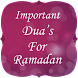 Important Dua Of Ramadan 2016 by Dream Mobile Apps