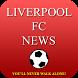 Liverpool News by MikaSoft Sport Media