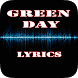 Green Day Top Lyrics by Khuya
