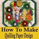 How To Make Quilling Paper Design Step Videos by Super Learning Apps 2018
