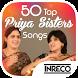 50 Top Priya Sisters Songs by The Indian Record Mfg. Co. Ltd.