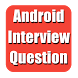 Interview Question for Android by Queer Developers