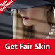How to Get Fair Skin Naturally by BM Tech Apps