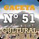 Gaceta Cultural del Perú N° 51 by Ministerio de Cultura del Perú