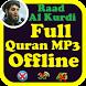 Raad Mohammad Al Kurdi Full Quran Audio Offline by Abyadapps