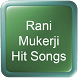 Rani Mukerji Hit Songs by Hit Songs Apps