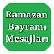 Ramazan Bayramı Mesajları by Doctorapps