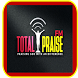 TOTAL PRAISE FM by Prosperity media networks