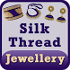Latest SILK THREAD Jewellery Making Videos 2017 by All Language Videos Tutorials Apps 2017 & 2018