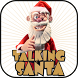 Talking Santa Claus by samsarapps