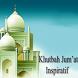 Khutbah Jumat Inspiratif by kusnadiiscool