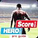 Guide Score! Hero by Zahi dov
