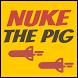Nuke The Pig by PHd Studio
