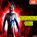 Guide For Ultraman Zero New by IKHTIAR