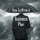 How To Write A Business Plan by Koodalappz