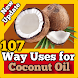 107 Uses for Coconut Oil by HealthSensei