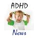 ADHD News by FlorasSecret