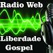 Rádio Web Liberdade Gospel by App4radio