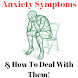 ANXIETY SYMPTOMS & How To Deal With Them