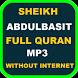 Abdulbasit Full Quran Offline by Abyadapps