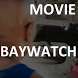 Movie video for Baywatch by MoviHolly