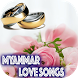 Myanmar Love Songs by Best Entertainment Store