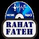 Rahat Fateh Song by SNTSA App MuSic