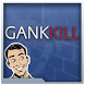 Gank Kill by Izotonic Studios