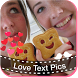 Love Text Pics by Love Photo Editor - Fotos Amor Editor