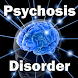 Psychosis Disorder by Droid Clinic