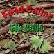 Free Field Caller - Elk Calls by LaRoche Ent.
