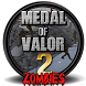 Medal Of Valor 2 Zombies by Posh Toffee Games