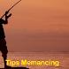 Tips Memancing Ikan by barakahmukminapp
