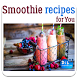 Smoothie Recipes by DIL