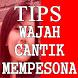 Tips Wajah Cantik Mempesona