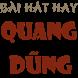 Bài hát hay Quang Dũng by Bao Bui Store