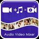 Audio Video Mixer 2017