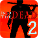 Tips Into the Dead 2 by jarmoappdev