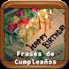 Frases de Feliz Cumpleaños by Herbert Delgado Mercado