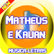 Matheus e Kauan Musica 2017 by musicdev