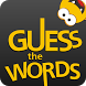 Guess The Words by MerigoTech