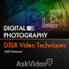 DSLR Video Techniques by AskVideo.com