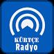 Kürtçe Radyo & Kurtce Radyo by Teknox
