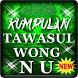 Kumpulan Tawasul Asli Wong Nu Lengkap