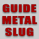 Guide for Metal Slug by Cheat & Guide
