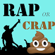 Rap or Crap?