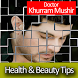 Dr Khurram Beauty- Health Tips by Orange Aps